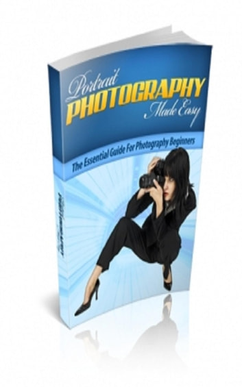 How To Portrait Photography Made Easy ebook by Jimmy  Cai