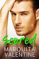 Scored ebook by Marquita Valentine
