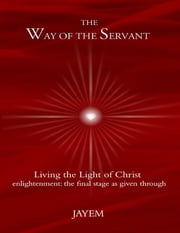 The Way of the Servant ebook by Jayem