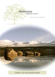 Reflections - Poems of Youth ebook by John Rosenfield