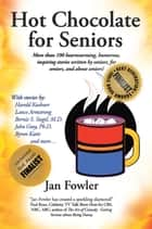Hot Chocolate for Seniors ebook by Jan Fowler