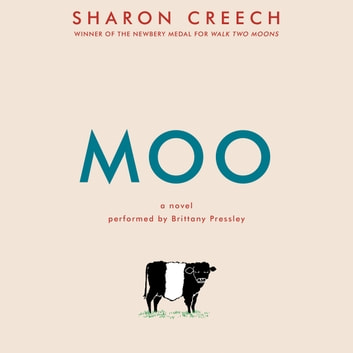 Moo - A Novel audiobook by Sharon Creech