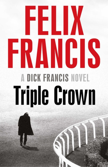 Triple Crown 電子書 by Felix Francis
