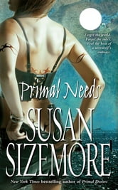 Primal Needs ebook by Susan Sizemore