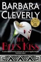 The Bee's Kiss ebook by Barbara Cleverly