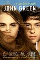 Cidades de papel ebook by John Green
