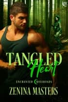 Tangled Heart ebook by Zenina Masters