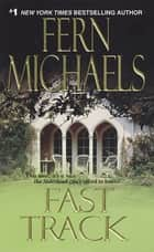 Fast Track ebook by Fern Michaels