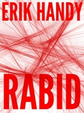 Rabid ebook by Erik Handy