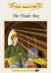 The Tinderbox: Classic Children's Tales ebook by Imperial Players