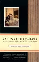 Beauty and Sadness ebook by Yasunari Kawabata