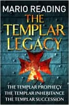 The Templar Legacy ebook by Mario Reading