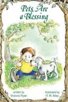 When your pet dies ebook by victoria ryan 9781497696624 pets are a blessing ebook by victoria ryan r w alley fandeluxe Document