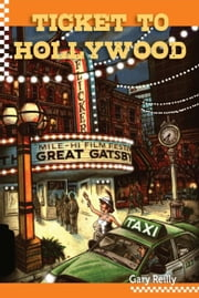 Ticket to Hollywood ebook by Gary Reilly