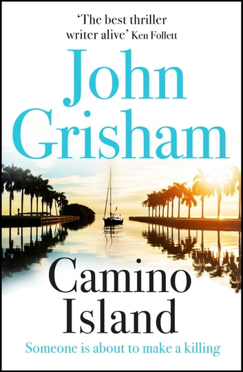 Camino Island ebook by John Grisham