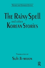 The Rainy Spell and Other Korean Stories ebook by Ji-moon Suh,Ji-moon Suh