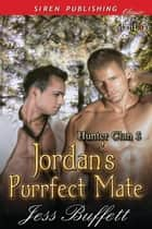 Jordan's Purrfect Mate ebook by Jess Buffett