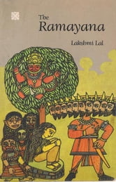 The Ramayana (Abridged) ebook by Lakshmi Lal; Badri Narayan (illus)