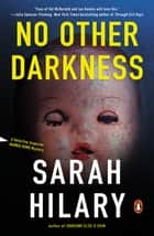 No Other Darkness - A Detective Inspector Marnie Rome Mystery eBook by Sarah Hilary