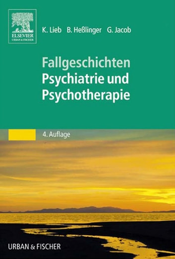 50 Fälle Psychiatrie und Psychotherapie - Bed-side-learning ebook by Klaus Lieb,Bernd Heßlinger,Gitta Jacob