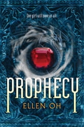 Prophecy ebook by Ellen Oh
