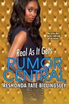 Real As It Gets ebook by ReShonda Tate Billingsley