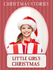 Little girl's Christmas ebook by Christmas Stories