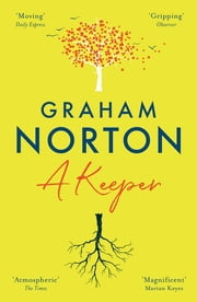 A Keeper - The Sunday Times Bestseller ebook by Graham Norton