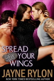 Spread Your Wings ebook by Jayne Rylon