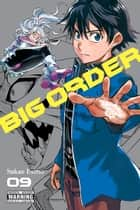 Big Order, Vol. 9 ebook by Sakae Esuno