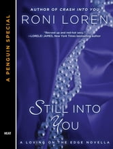 Still Into You - A Penguin Special from Berkley ebook by Roni Loren