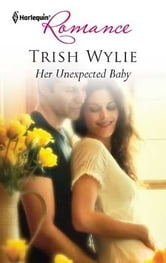 Her Unexpected Baby ebook by Trish Wylie