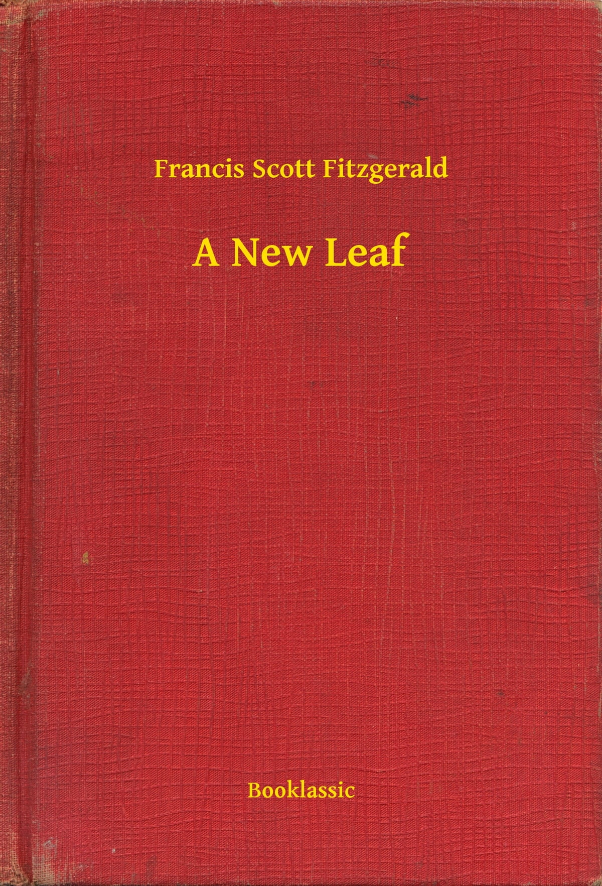 f scott fitzgeralds a new leaf beyond appearances essay The john a porter prize essay  they went out into the interminable forests beyond the  of these publica- tions never shook fitzgeralds firm belief in the.