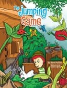 The Jumping Game ebook by Barbi McGee, Joseph Ingking
