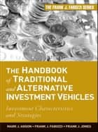The Handbook of Traditional and Alternative Investment Vehicles ebook by Frank J. Jones,Mark J. P. Anson,Frank J. Fabozzi