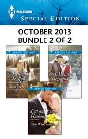 Harlequin Special Edition October 2013 - Bundle 2 of 2 - A Weaver Beginning\A Family, At Last\Lost and Found Husband ebook by Allison Leigh,Susan Crosby,Sheri WhiteFeather