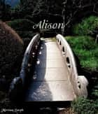Alison ebook by Miriam Smith