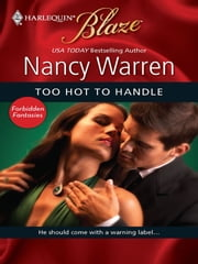 Too Hot to Handle ebook by Nancy Warren