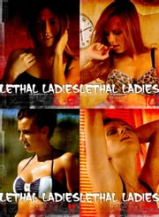 Lethal Ladies Collected Edition 3 - A sexy photo book - Volumes 9-12 ebook by Emma Gallant