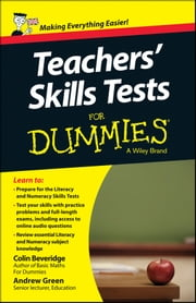Teacher's Skills Tests For Dummies ebook by Colin Beveridge,Andrew Green
