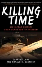 Killing Time ebook by John Hollway,Ronald M. Gauthier