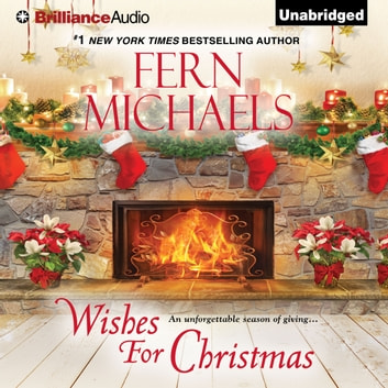 Wishes for Christmas audiobook by Fern Michaels