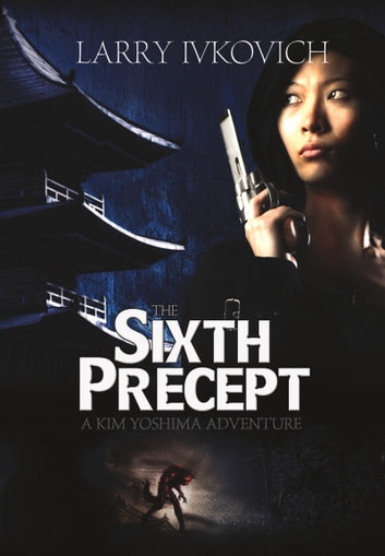 The Sixth Precept ebook by Larry Ivkovich