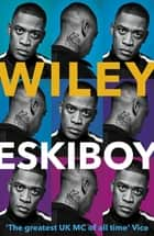 Eskiboy ebook by Wiley