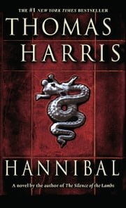Hannibal - A Novel ebook by Thomas Harris