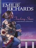 Touching Stars ebook by Emilie Richards