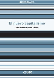 El nuevo capitalismo ebook by Joan  Torrent i Sellens,Jordi  Vilaseca i Requena