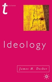 Ideology ebook by James Decker