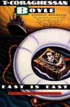 East Is East ebook by