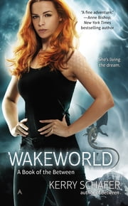 Wakeworld ebook by Kerry Schafer